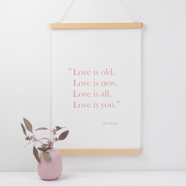 Love Is Old, Love Is New Print