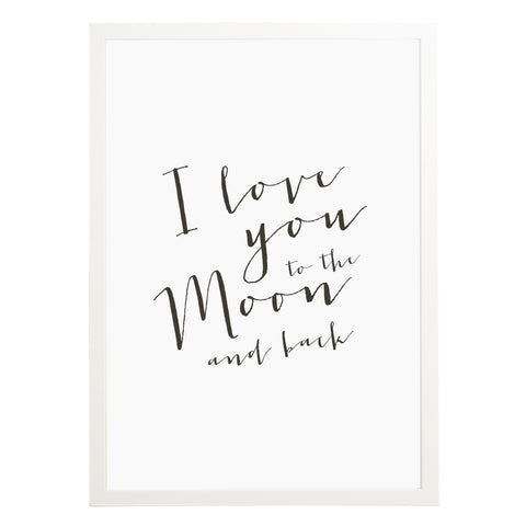 I Love You To The Moon & Back Print - Russet and Gray