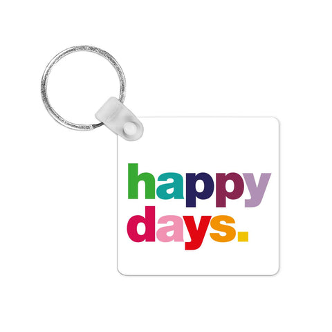 Happy Days Keyring