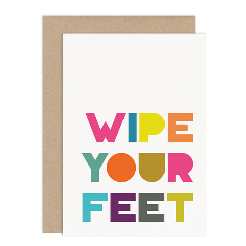 Wipe Your Feet New Home Card