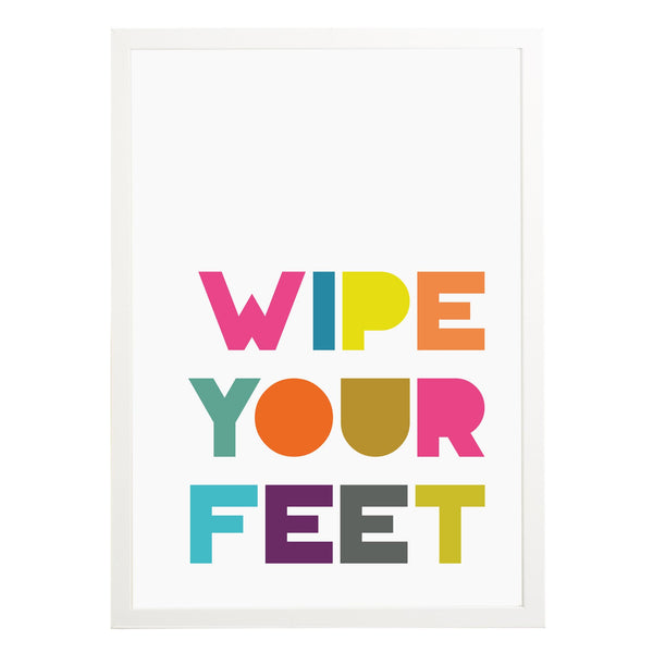 Wipe Your Feet Print
