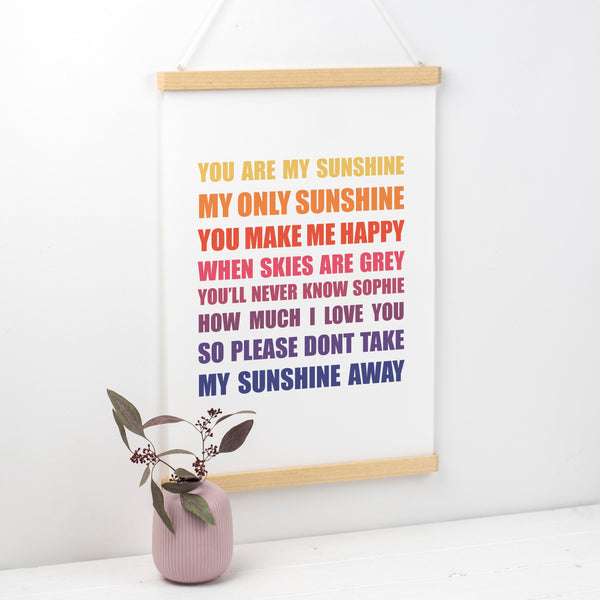 Personalised You Are My Sunshine Print