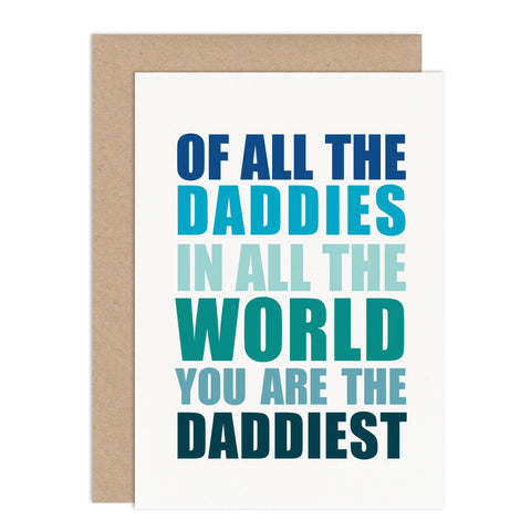 You Are The Daddiest Father's Day Card - Russet and Gray