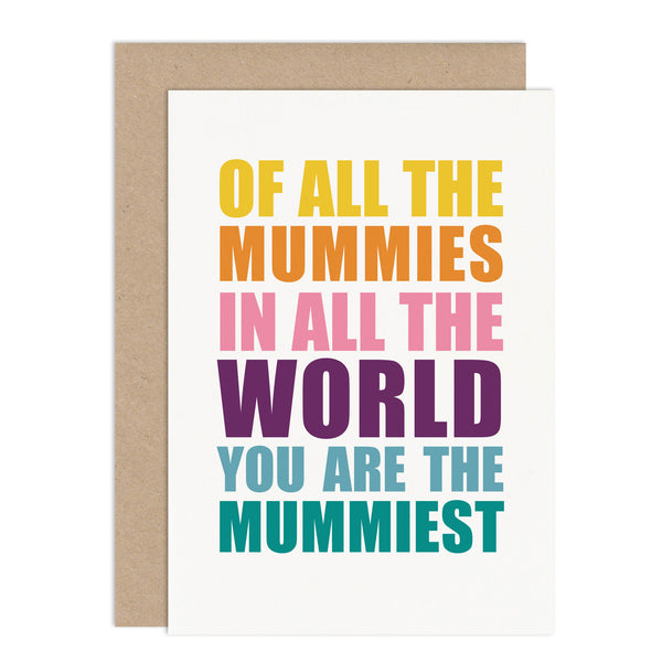 You Are The Mummiest Card