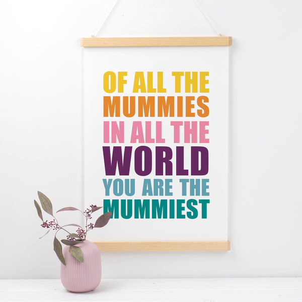 You Are The Mummiest Print Mothers Day Gift