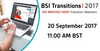 Live BSI webinar: Learn about transitioning to ISO 9001:2015 & ISO 14001:2015 20 September 2017