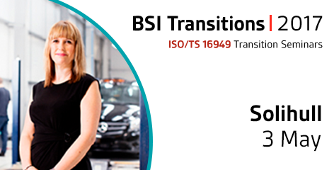 ISO/TS 16949 Revisions Event - 03 May, Solihull