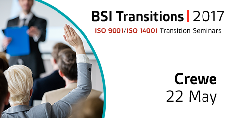 ISO 9001:2015 & ISO 14001:2015 Transition Seminar Crewe 2017