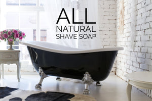 All Natural Cold Process Shave Soap