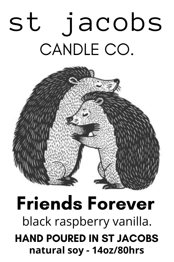 """FRIENDS FOREVER"" NATURAL SOY CANDLE"