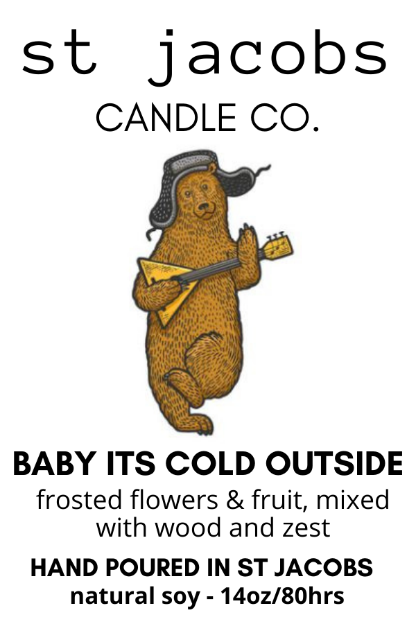 Baby Its Cold Outside  Soy Candle