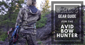 Women's Hunting Gear for the Avid Bowhunter