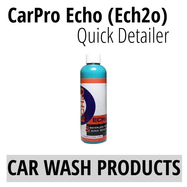 CarPro Echo (ECH2o) Waterless Wash and Quick Detailer (17oz)