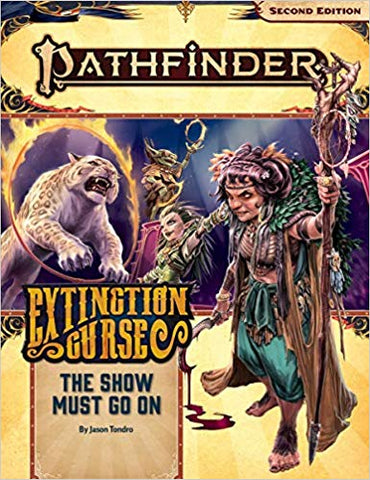 Pathfinder 2nd Ed AP: Show Must Go On