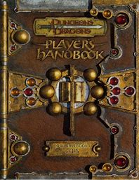 The Player's Handbook is a Core Rule Book for Dungeons and Dragons 3.5