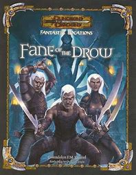 3.0 Fane of the Drow