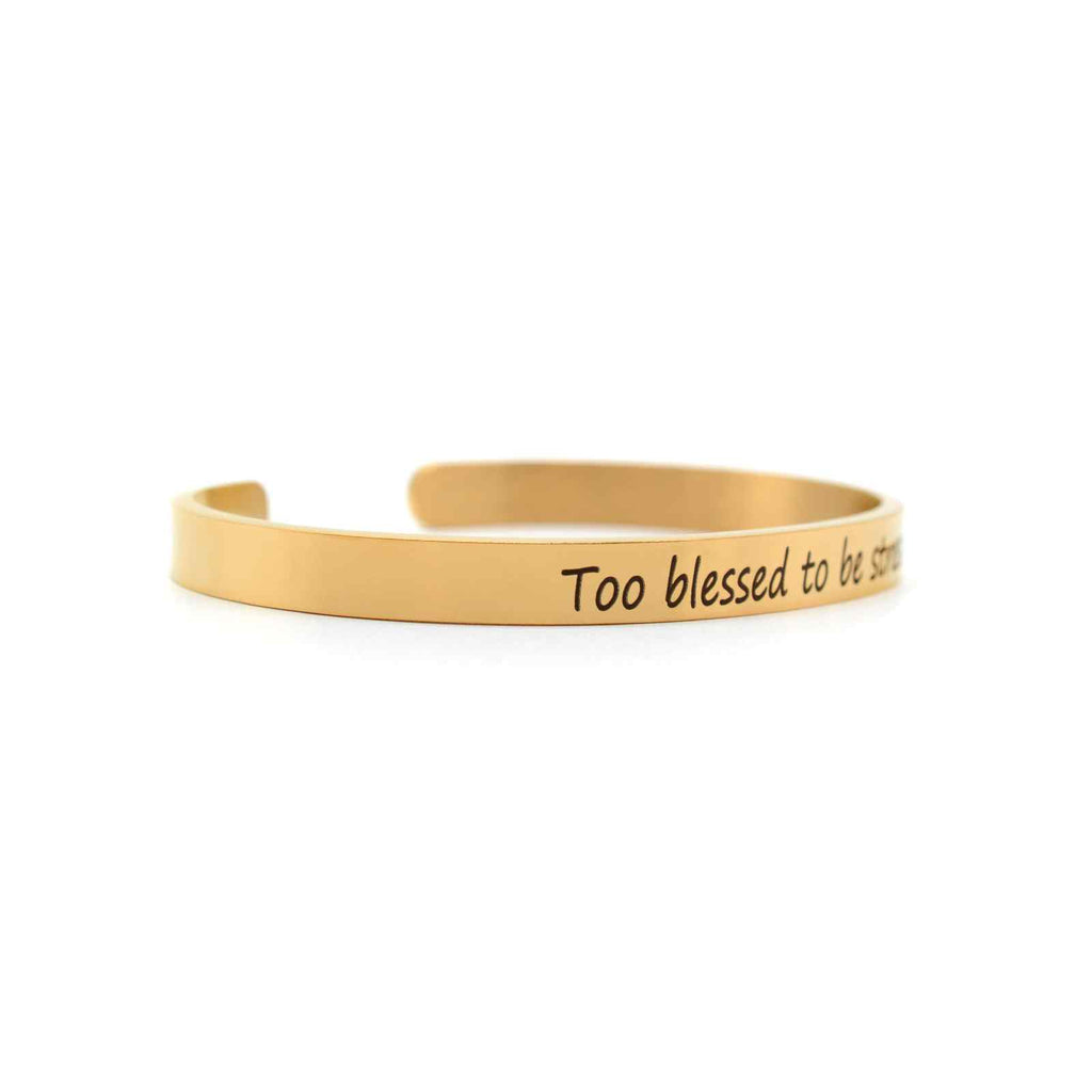 Too blessed to be stressed Rose Gold Mantra Band