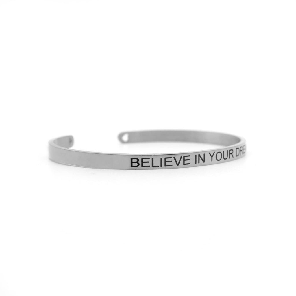 BELIEVE IN YOUR DREAMS Silver Mantra Band