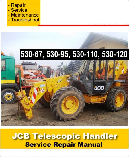 Jcb Telescopic Handler  530-67 530-95 530-110 530-120  Workshop Service Manual  #1