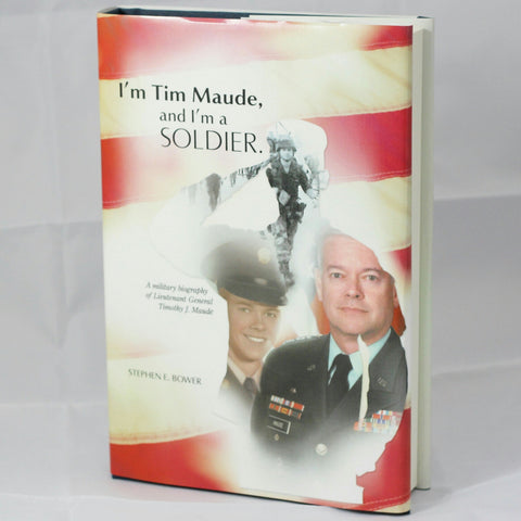 I'm Tim Maude, And I'm A Soldier (Hardcover)