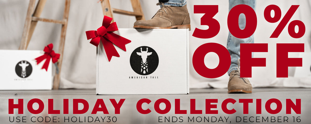30% Off Holiday Collection  - Clothing items for Tall men and Tall Women