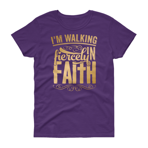 Walking Fiercely In Faith - MyraMeilleure