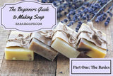 The Beginners Guide to Making Soap | Sabai Soaps UK