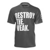 Destroy The Weak