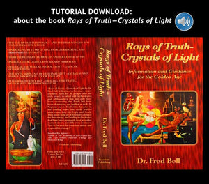 Rays of Truth – Crystals of Light:  Tutorial Audio Download - Pyradyne