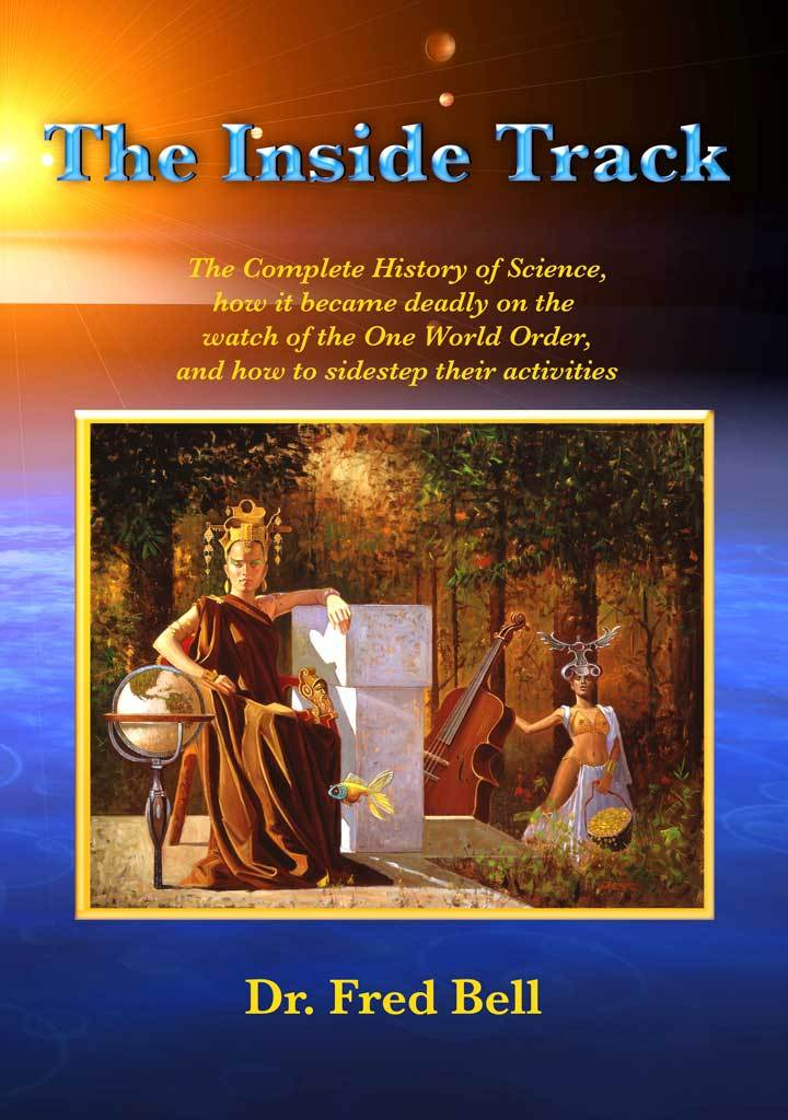NEW IN COLOR—The Inside Track - paperback by Dr. Fred Bell - Pyradyne