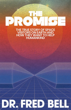 The Promise - eBook by Dr. Fred Bell - Pyradyne