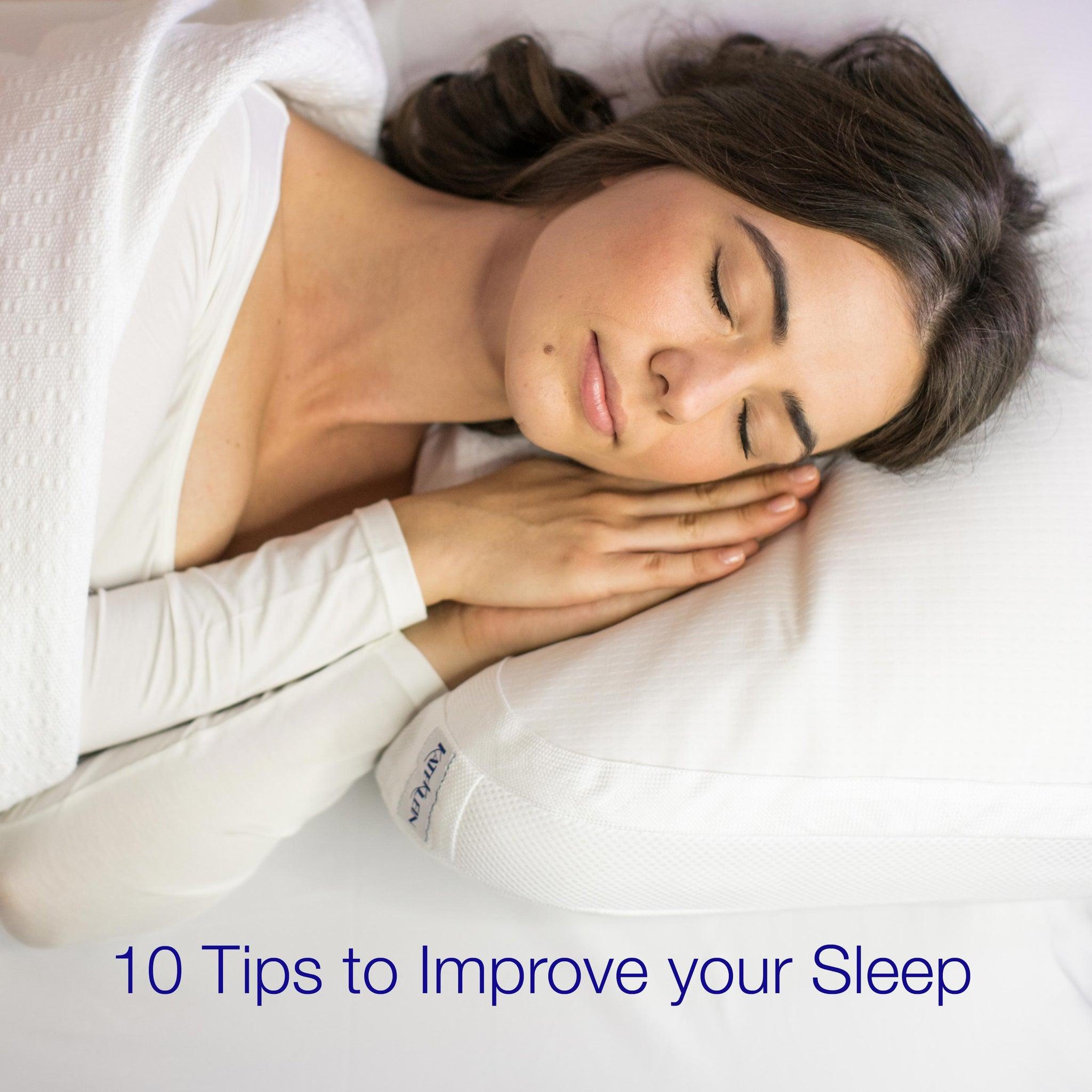 10 Tips to Improve your Sleep