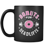 Donuts for Deadlifts Coffee Mug
