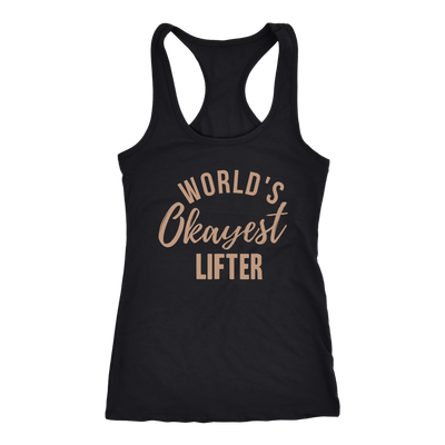 World's Okayest Lifter Ladies