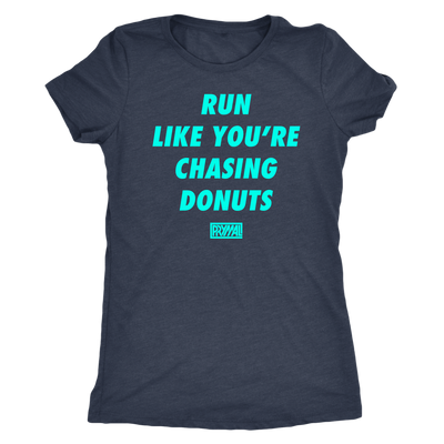Runs Like You're Chasing Donuts Womens Top