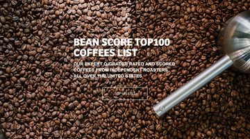 Bean Score Top 100: Guatemala Gustavo and Ethiopia Kokosa