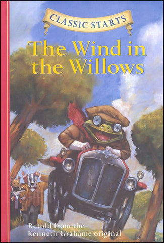 Classic Starts: Wind in the Willows