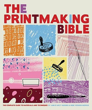 The Printmaking Bible