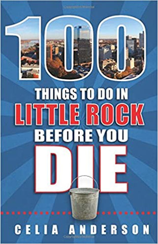 100 things to do in Little Rock
