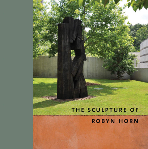 The Sculpture of Robyn Horn