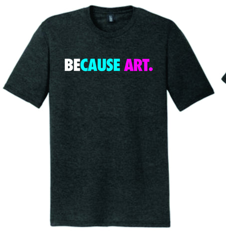 AAC Because Art Shirt