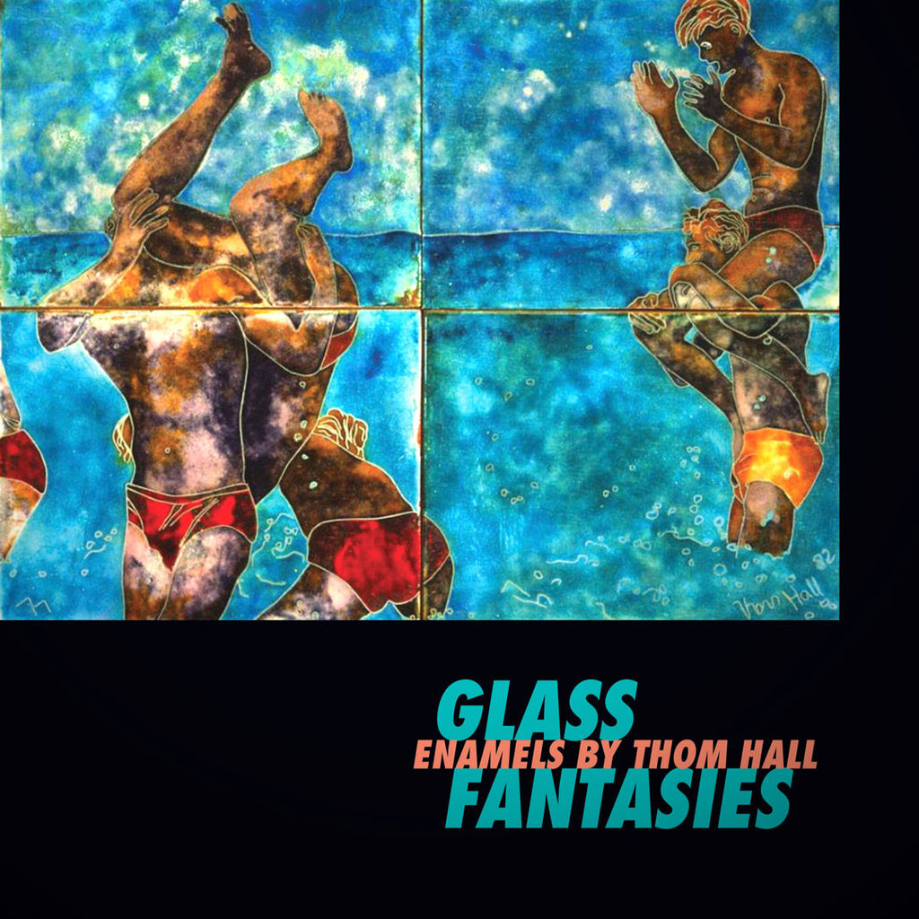 Glass Fantasies: Enamels by Thom Hall