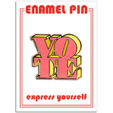 Enameled Pin: Vote