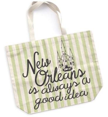 Oversized Tote Bag – New Orleans is Always a Good Idea