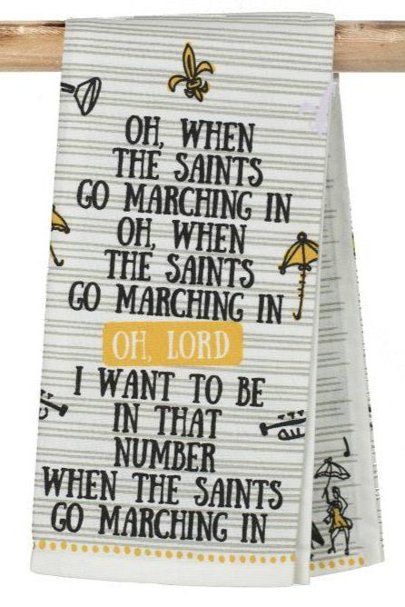 When The Saints Go Marching In Kitchen Towel