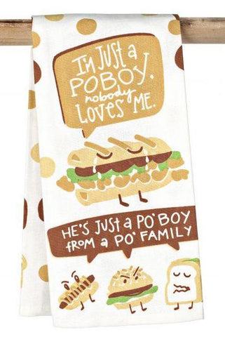 Kitchen Towel – Nobody Loves Me Poboy