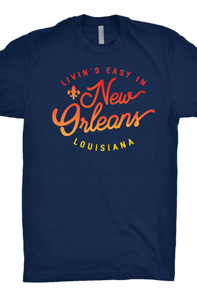 Livin's Easy in New Orleans T-Shirt