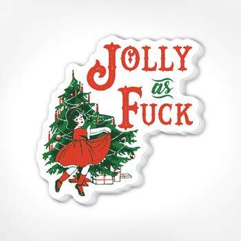 Jolly As Fuck Stickers