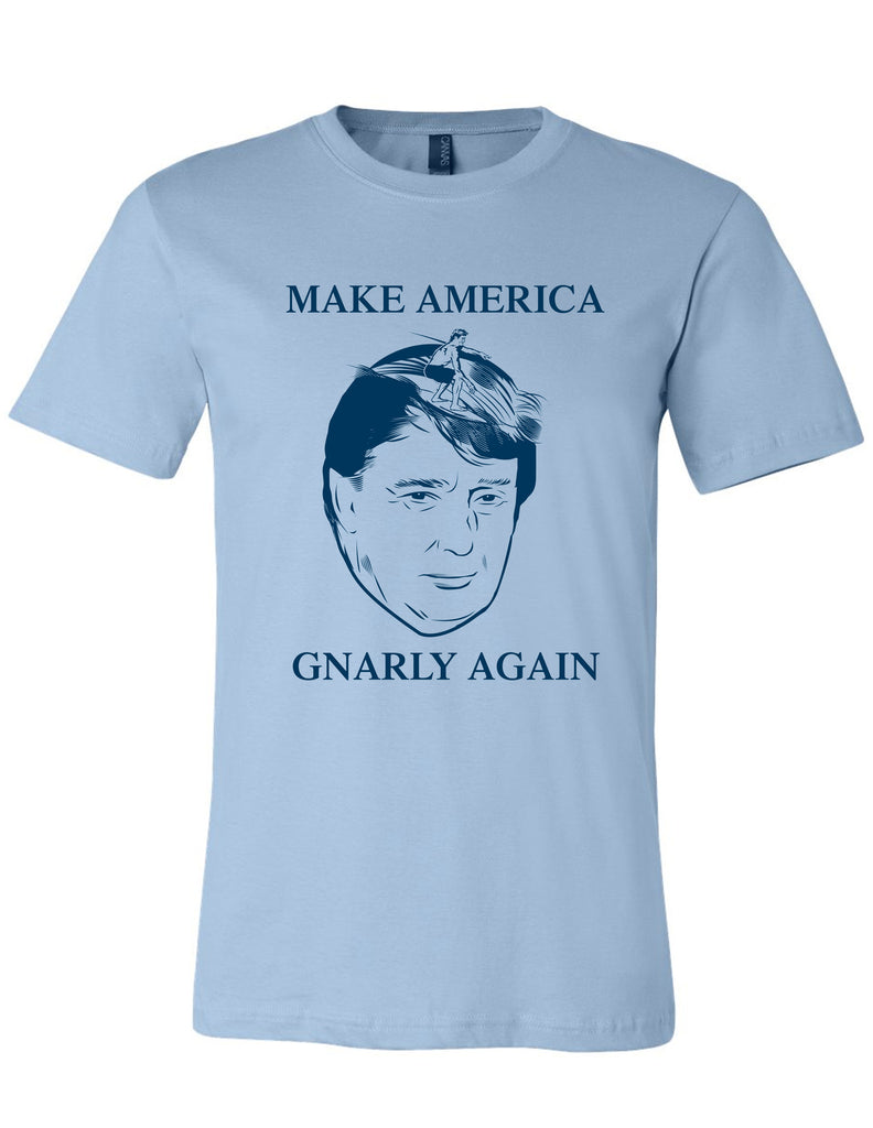 Make America Gnarly Again