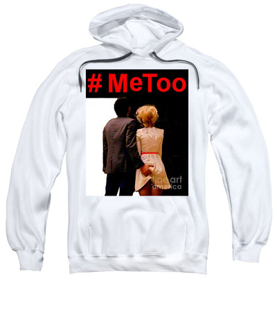 #metoo  - Sweatshirt
